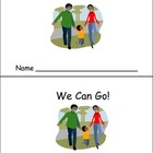 We Can Go Emergent Reader Preschool Kindergarten