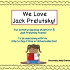 We Love Jack Prelutsky! A Set of 8 Poetry Response Sheets