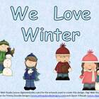 We Love Winter- Kindergarten Shared Reading PowerPoint