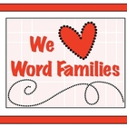 We Love Word Families