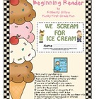 We Scream for Ice Cream Beginning Reader