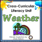 Weather: A Common Core Cross-Curricular Literacy Unit