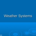 Weather Systems PowerPoint Presentation Lesson Plan