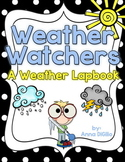 Weather Watchers - A Weather Lapbook