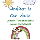 Weather in Our World 88 page packet - Literacy, Math, Science