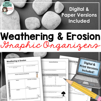 Weathering & Erosion Graphic Organizer / Geography / Earth