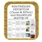Weathering definitions (cause & effect) and examples match