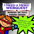 "WebQuest:  ""I Need a Hero"""