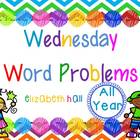 Wednesday Word Problem Bundled All Year