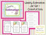 Weekly Estimation Jar Set ~ Colorful Dots