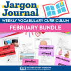 Weekly Interactive Vocabulary Notebook Unit February Bundle