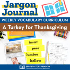Weekly Interactive Vocabulary Notebook Unit for A Turkey f