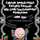 Editable Weekly Reading Records w/ Comprehension Writing R