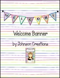 Welcome Banner -by Johnson Creations