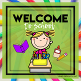 Welcome to School Themed Lesson Plans (one week)