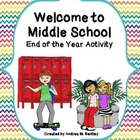 Welcome to the Middle School- An End of the Year Activity