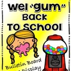 "Back to School Wel""gum"" Bulletin Board Writing and Display Set"