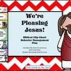 We're Choosing to Please Jesus (Clip Chart Behavior system)