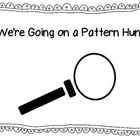 We're Going on a Pattern Hunt