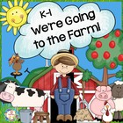 We're Going to the Farm K-1