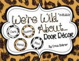 We're Wild About... Door Decor - Editable