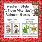 Western Cowboy I have. Who has? Upper and Lower Case Alpha