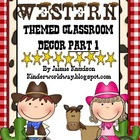 Western Theme Classroom Decor Part 1