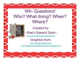 Wh- Question Hippos!  -MIXED-