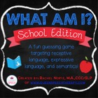 What Am I? School Edition {A Describing Game}