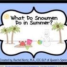 What Do Snowmen Do in Summer? {1,000 Follower FREEBIE}