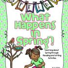 What Happens in Spring? Reading and Writing Unit K-2