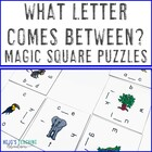 What Letter Comes Between? Magic Square