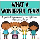 What a Wonderful Year! ~ A Year-Long Memory Scrapbook