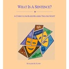 What is a Sentence? Readers Theatre Script