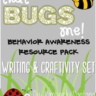 What's BUGGING you? Behavior Awareness Packet