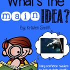 What's The Main Idea? {with the help of nonfiction text}