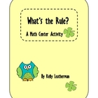 What's The Rule? A Math Center Activity for St. Patrick's Day