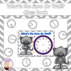 What's The Time Mr Wolf? Class Big Book