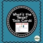 What's the Tense Task Cards