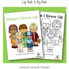 When I Grow Up Lap Book to Big Book