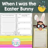 When I was the Easter Bunny {A creative writing craftivity}