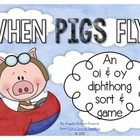 When Pigs Fly - An oi & oy Diphthong Game