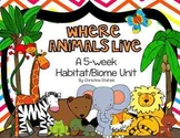 Where Animals Live: A 5-Week Habitat/Biome Unit
