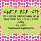 Where are We? Location Cards to put on Classroom Door