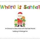 Where is Santa? An interactive Read Aloud
