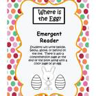 Where is the Egg?- Emergent Reader