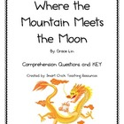 """Where the Mountain Meets the Moon"", Comp. Questions and KEY"