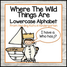 """Where the Wild Things Are""  I have. Who has? Lower Case A"