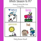 Which Season Is It? Reading & Writing Mini-Book