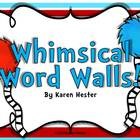 Whimsical Word Walls!